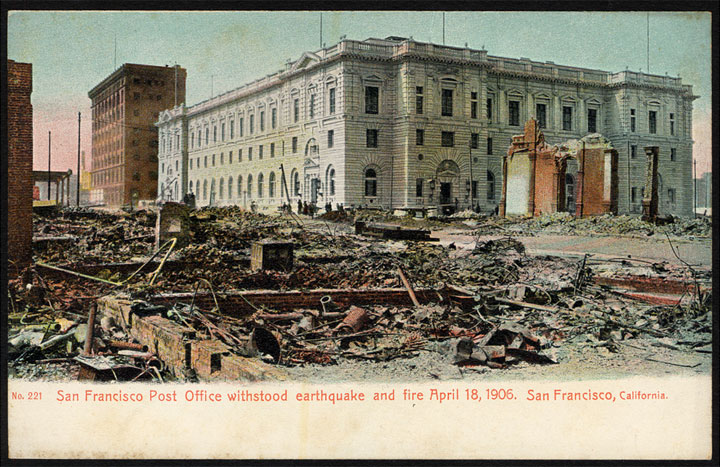 No. 221 San Francisco Post Office withstood earthquake and fire April 18, 1906- Post card view of the San Francisco's main post office, saved by about a dozen loyal and courageous employees who extinguished fires