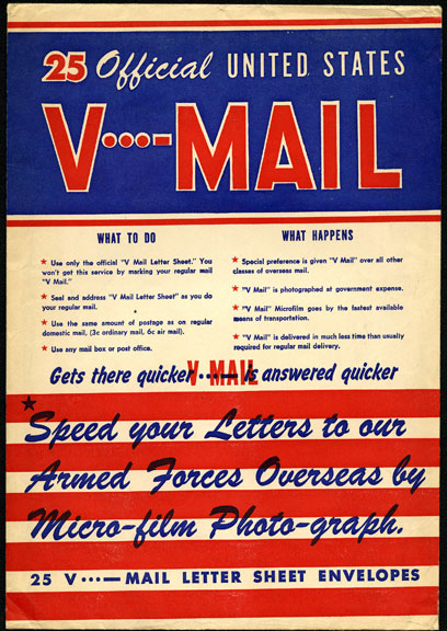 25 Official United States V-Mail, Speed your Letters to our Armed Forces Overseas by Micro-film Photo-graph- Stationery printed by Wolf Envelope Co.
