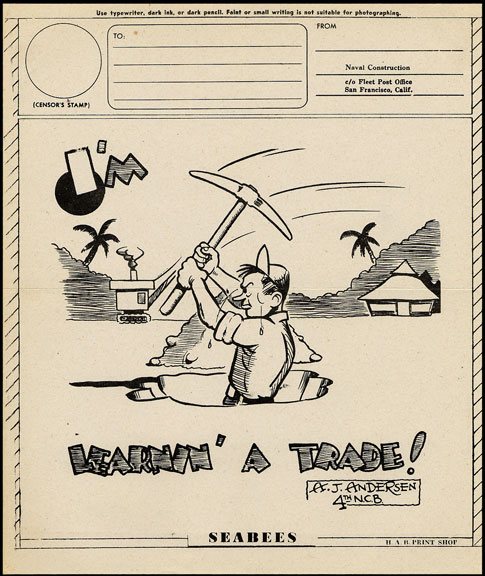 I'm Learnin' A Trade!- Seabees cartoon  with a soldier digging a hole with a pickaxe