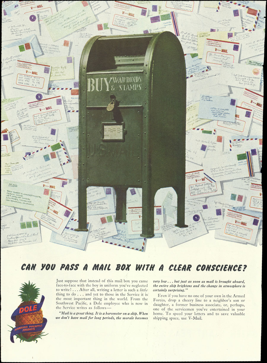 Can you pass a mail box with a clear conscience?- Advertisement for Dole Hawaiian pineapple products with a green mailbox that says Buy War Bonds & Stamps, surrounded by letters