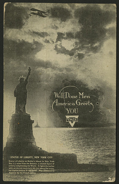 World War I safe return postcard showing the Statue of Liberty and, Well Done Men America Greets You